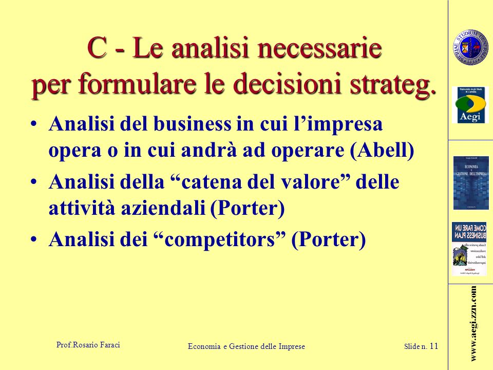 C - Le analisi necessarie per formulare le decisioni strateg.