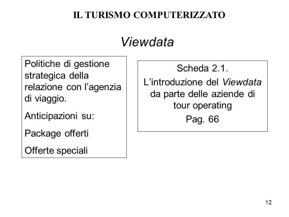 IL TURISMO COMPUTERIZZATO
