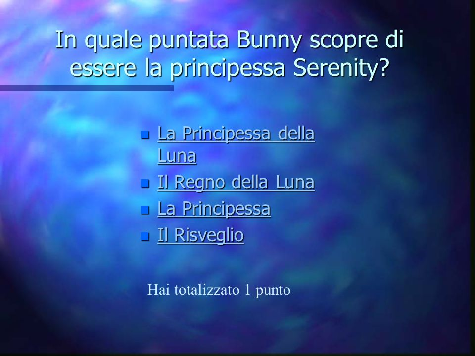In quale puntata Bunny scopre di essere la principessa Serenity
