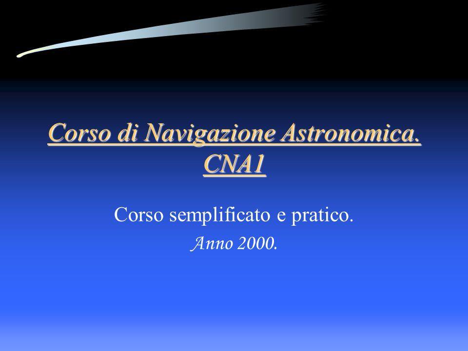 Corso di Navigazione Astronomica. CNA1
