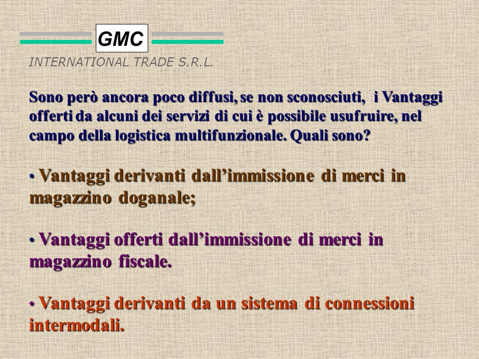 GMC INTERNATIONAL TRADE S.R.L.