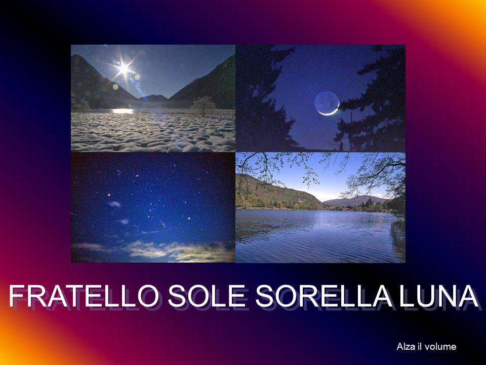 FRATELLO SOLE SORELLA LUNA