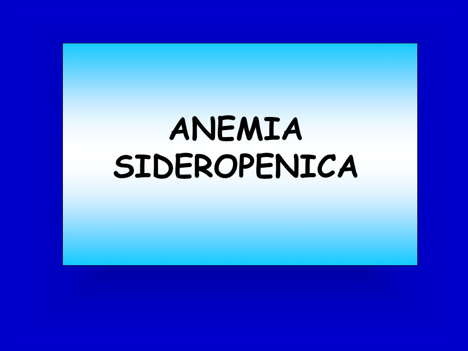 ANEMIA SIDEROPENICA