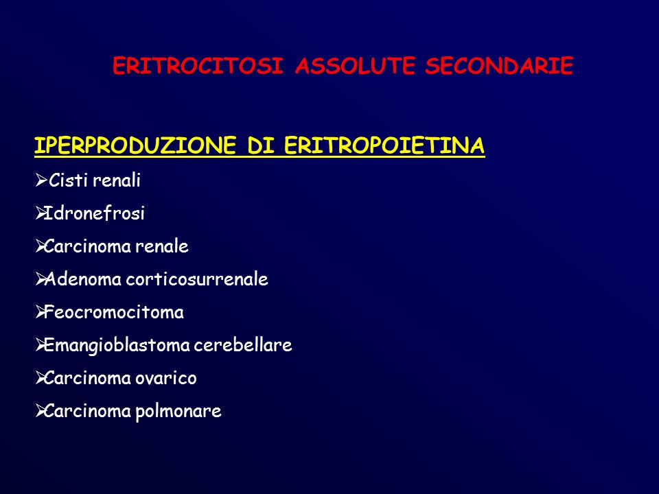 ERITROCITOSI ASSOLUTE SECONDARIE