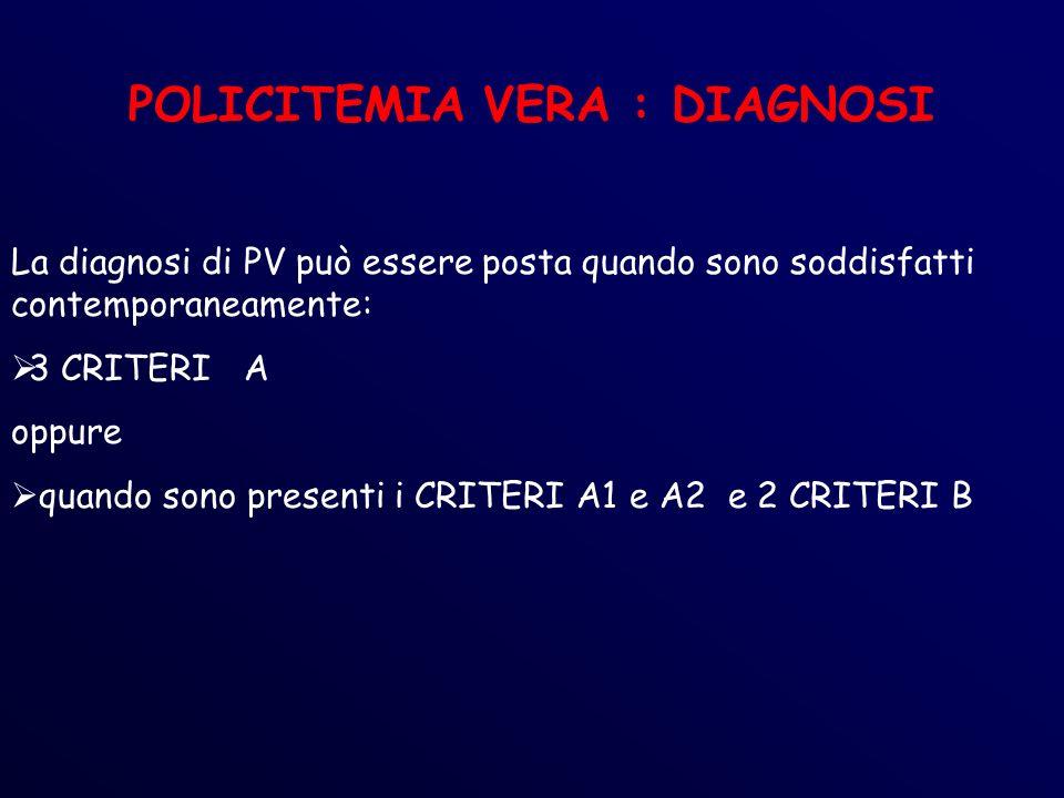 POLICITEMIA VERA : DIAGNOSI