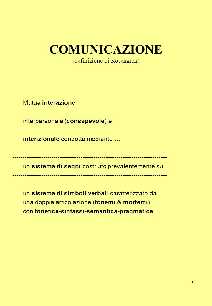 COMUNICAZIONE (definizione di Rosengren)