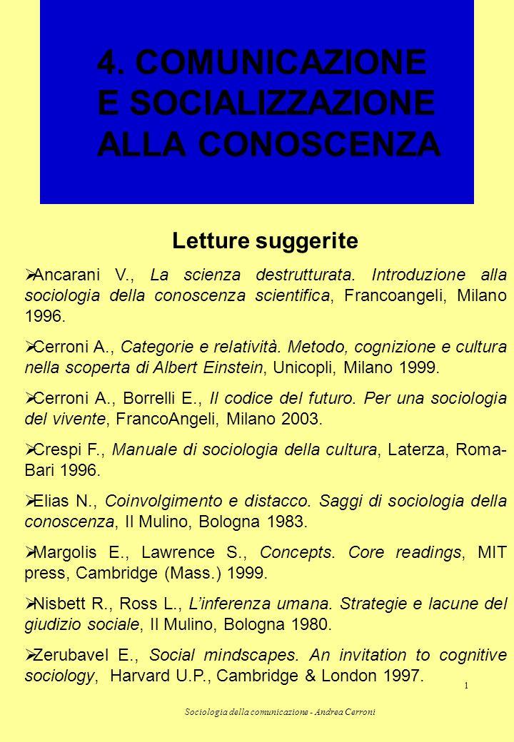 4. COMUNICAZIONE E SOCIALIZZAZIONE ALLA CONOSCENZA
