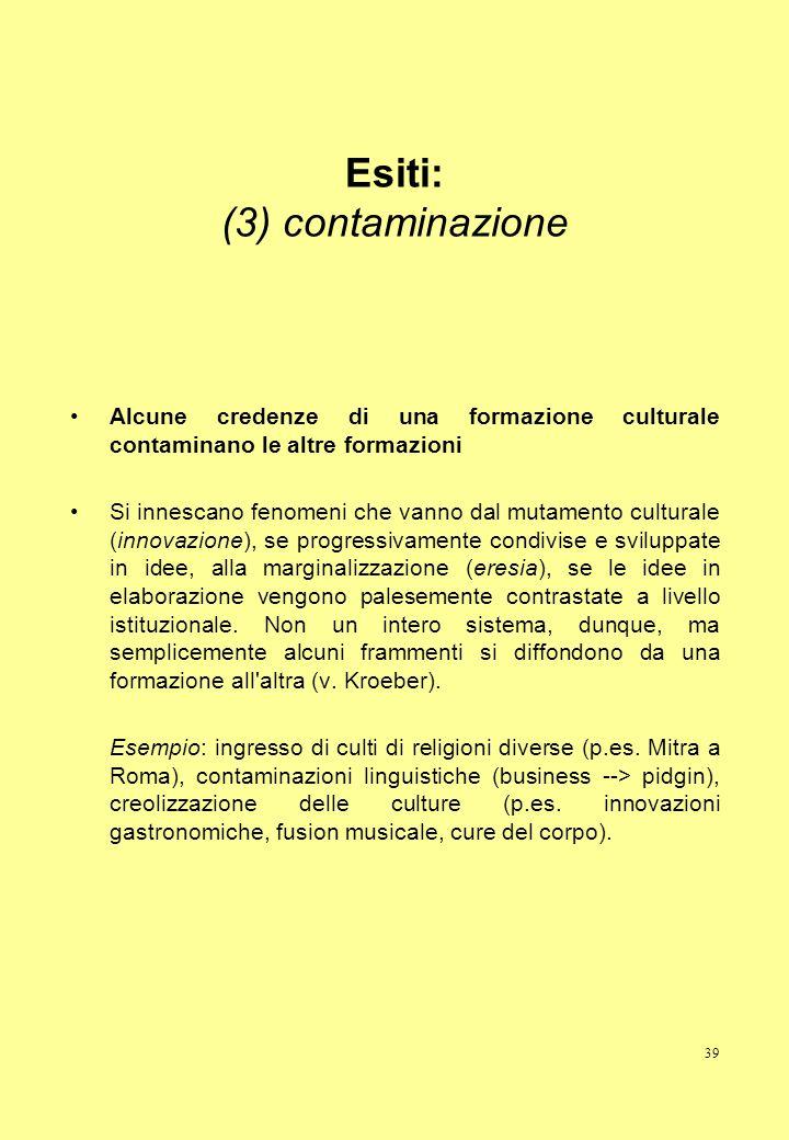 Esiti: (3) contaminazione