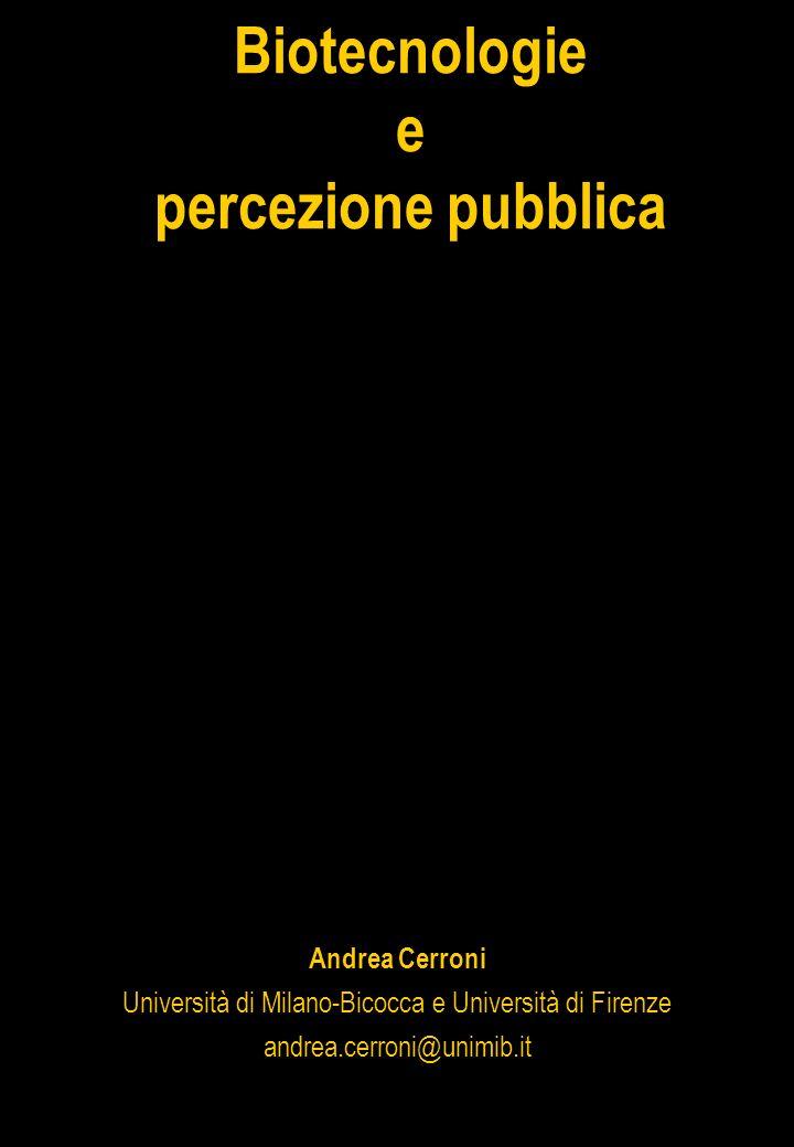 Biotecnologie e. percezione pubblica.