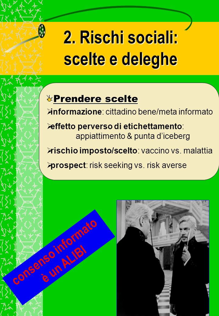 2. Rischi sociali: scelte e deleghe