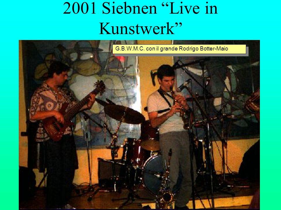 2001 Siebnen Live in Kunstwerk