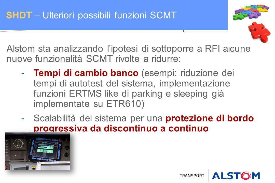 SHDT – Ulteriori possibili funzioni SCMT