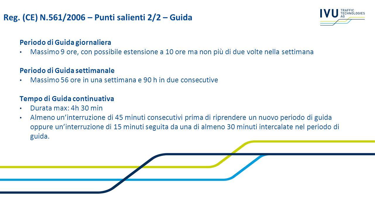 Reg. (CE) N.561/2006 – Punti salienti 2/2 – Guida