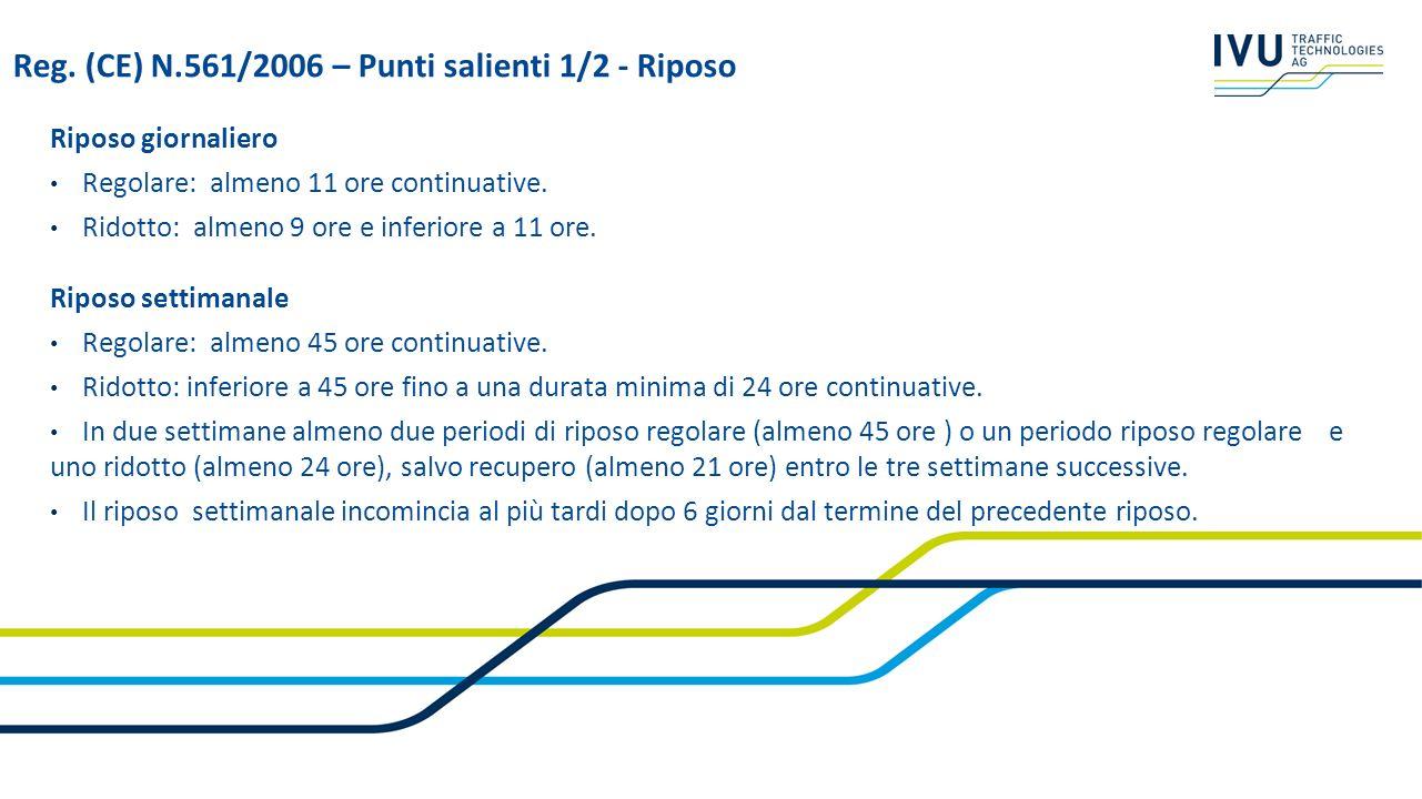 Reg. (CE) N.561/2006 – Punti salienti 1/2 - Riposo