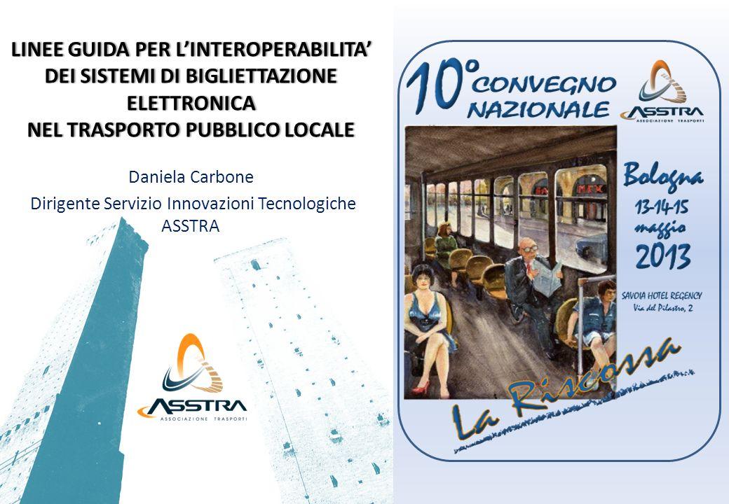 Daniela Carbone Dirigente Servizio Innovazioni Tecnologiche ASSTRA