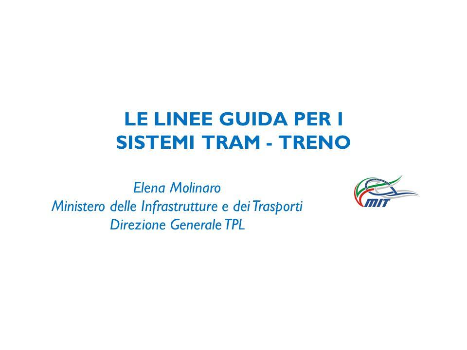 LE LINEE GUIDA PER I SISTEMI TRAM - TRENO