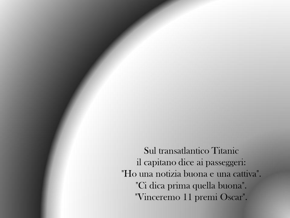 Sul transatlantico Titanic il capitano dice ai passeggeri: