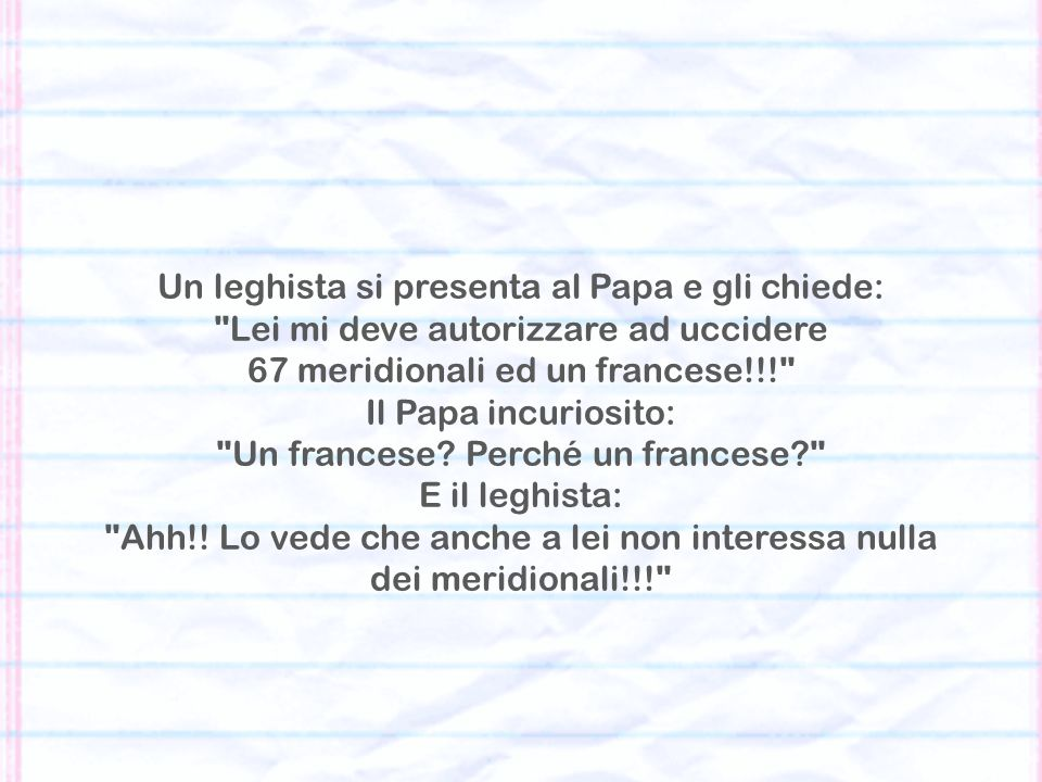Un leghista si presenta al Papa e gli chiede: