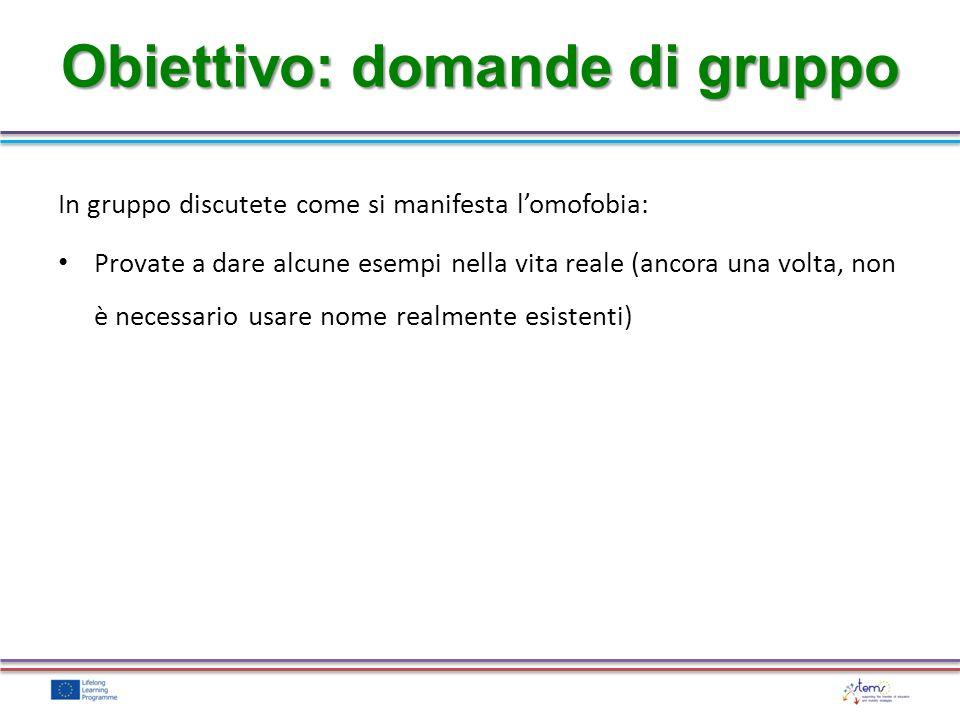 Obiettivo: domande di gruppo
