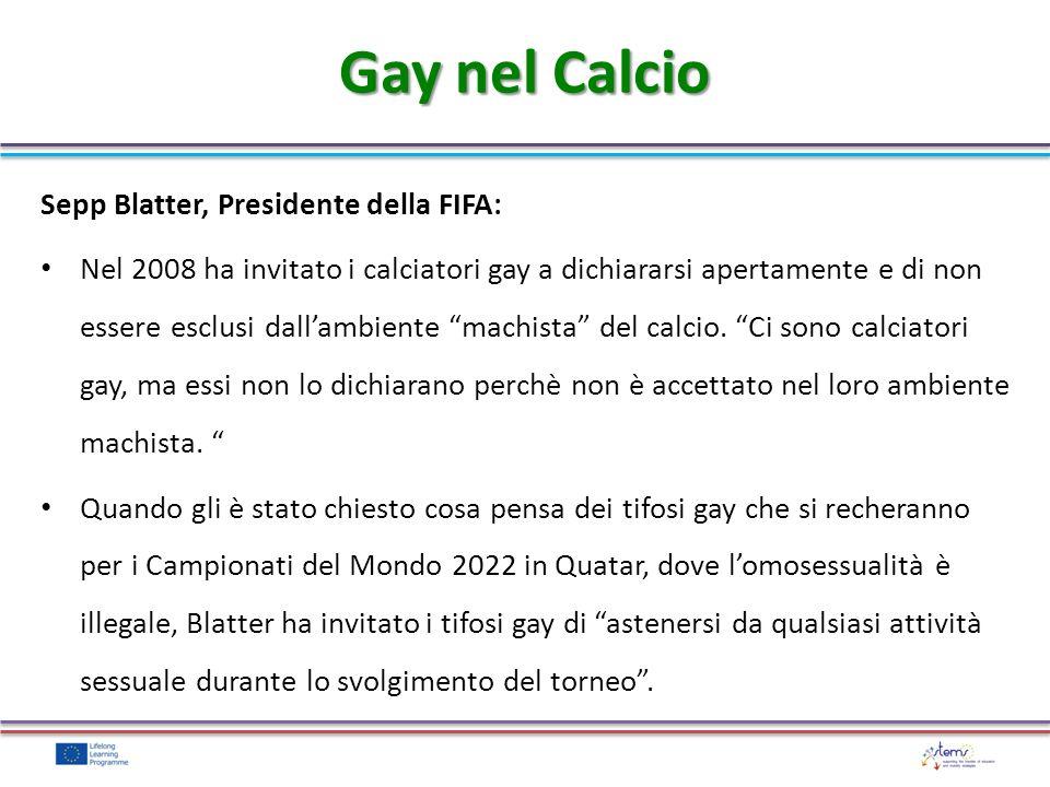 Gay nel Calcio Sepp Blatter, Presidente della FIFA: