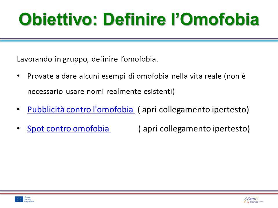 Obiettivo: Definire l'Omofobia