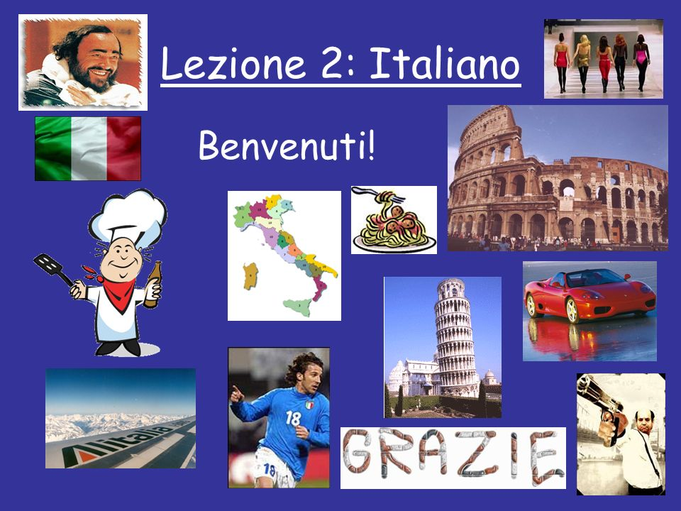 Lezione 2: Italiano Benvenuti!