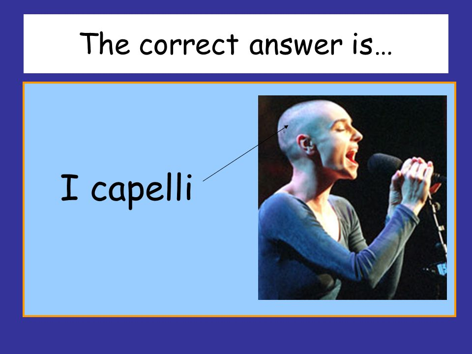 The correct answer is… I capelli