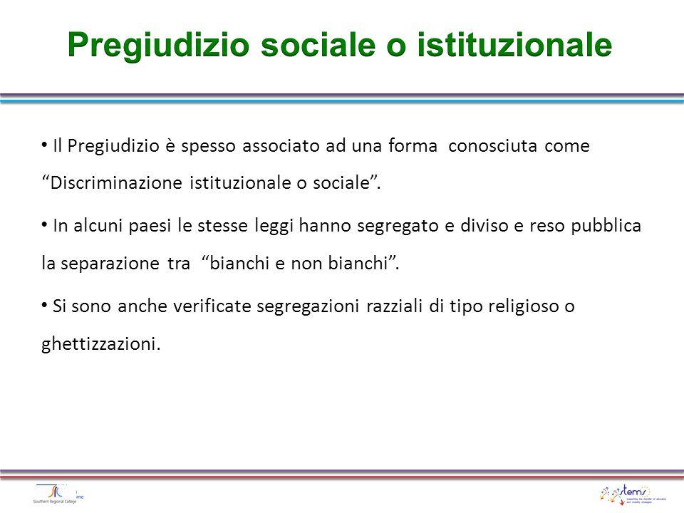 Pregiudizio sociale o istituzionale