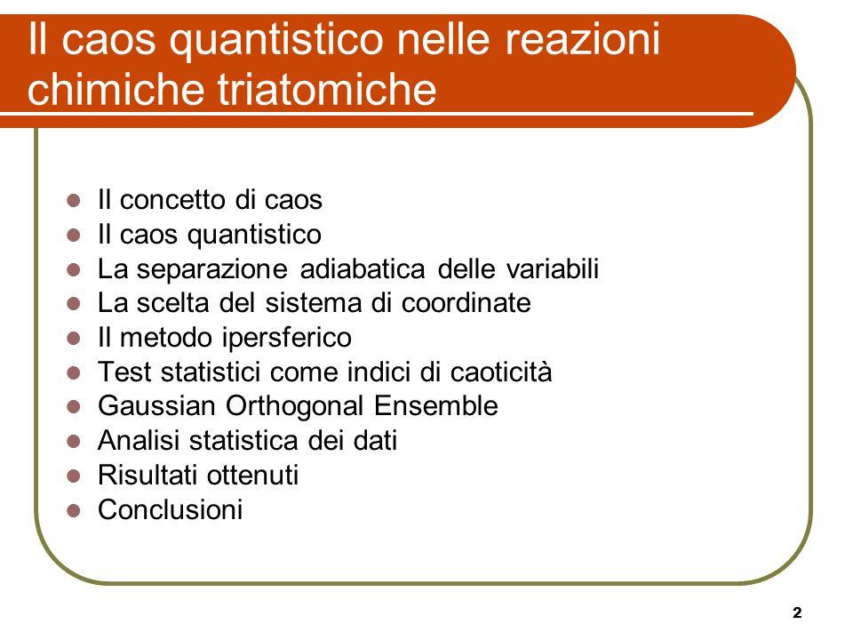 Il caos quantistico nelle reazioni chimiche triatomiche