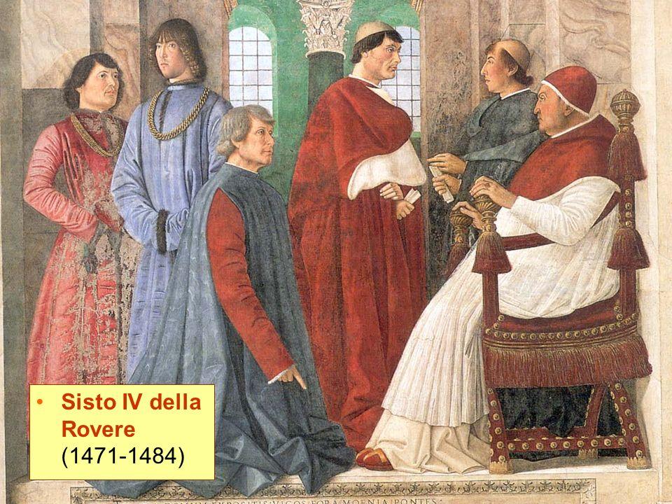 Sisto IV della Rovere (1471-1484)