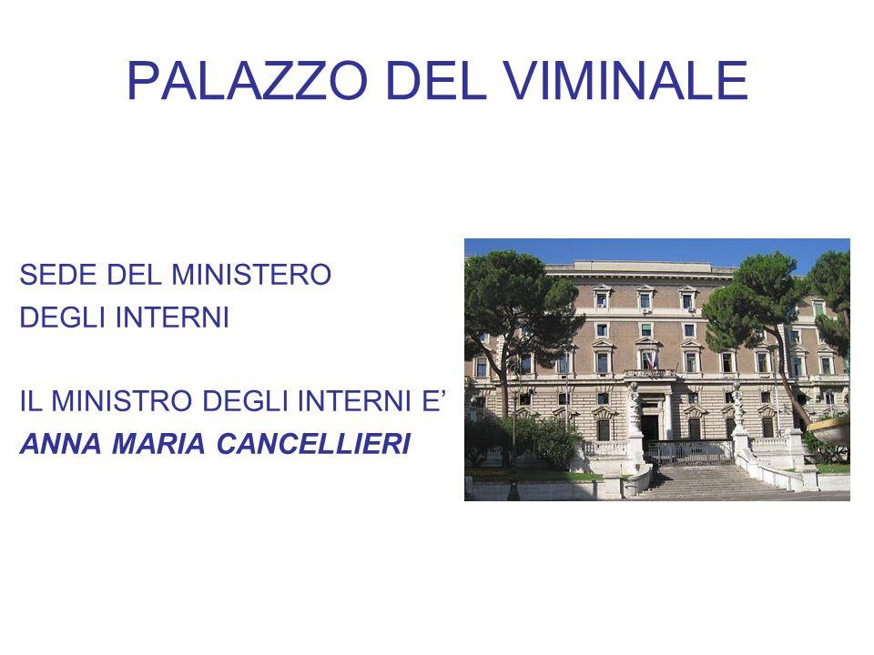 PALAZZO DEL VIMINALE SEDE DEL MINISTERO DEGLI INTERNI