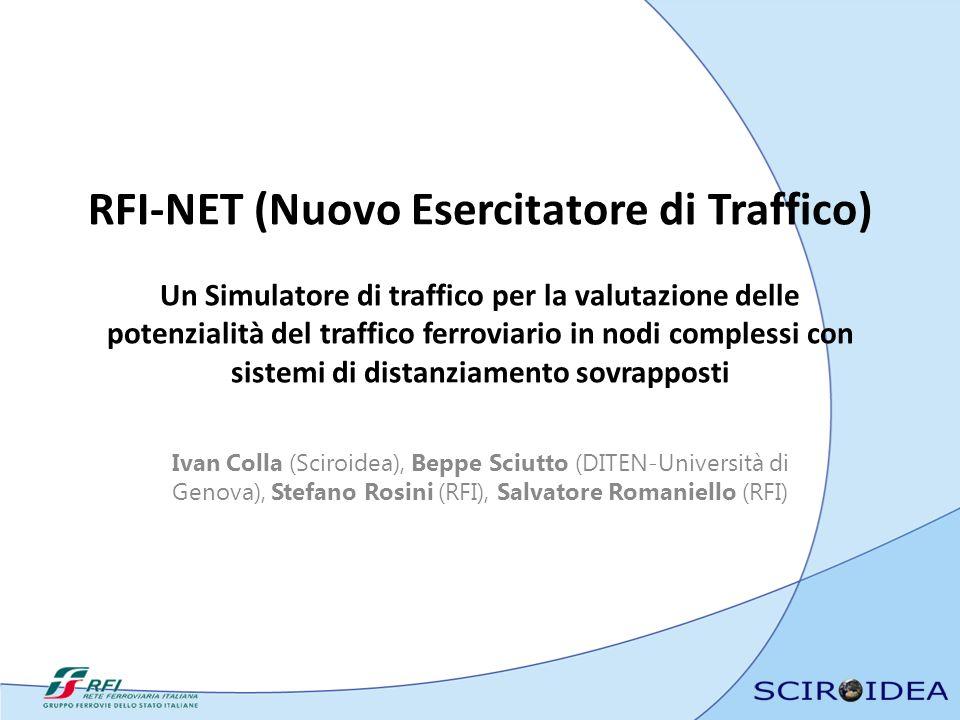 RFI-NET (Nuovo Esercitatore di Traffico) Un Simulatore di traffico per la valutazione delle potenzialità del traffico ferroviario in nodi complessi con sistemi di distanziamento sovrapposti