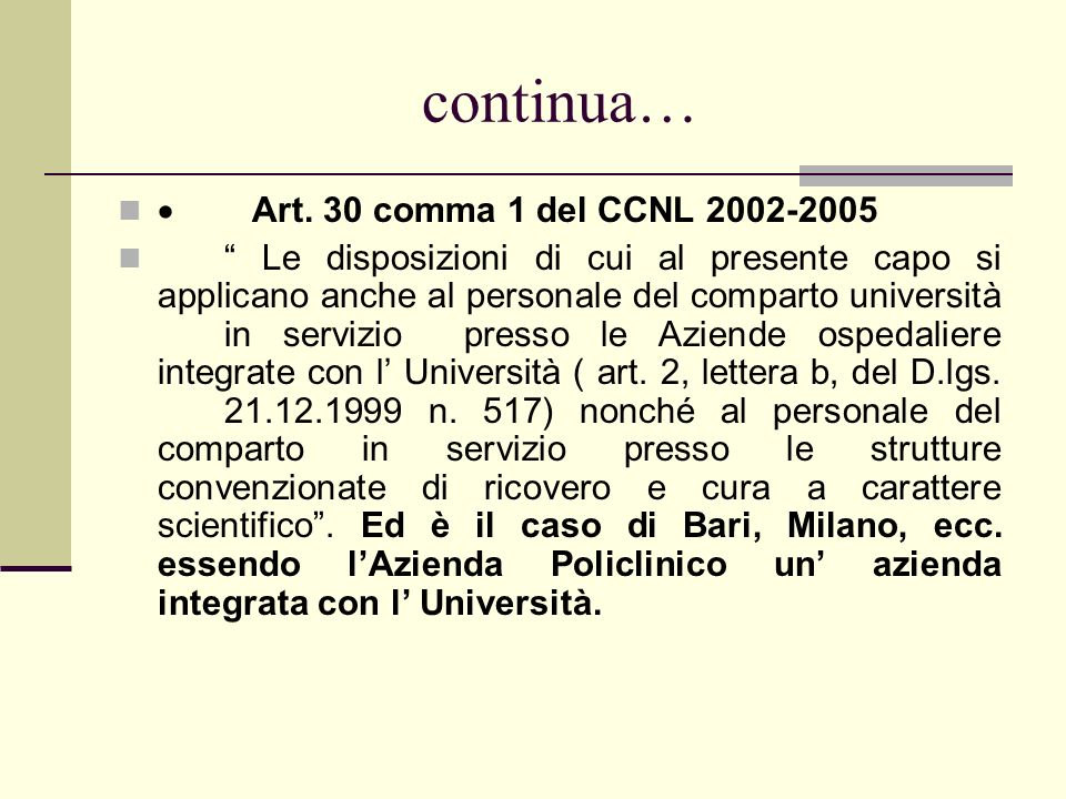 continua… · Art. 30 comma 1 del CCNL 2002-2005