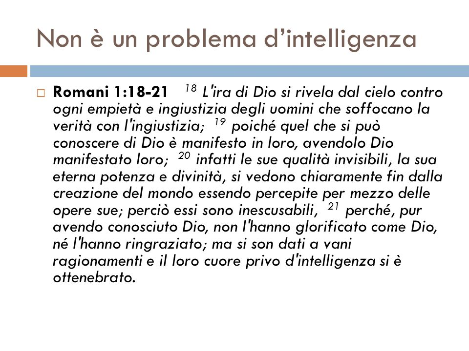Non è un problema d'intelligenza