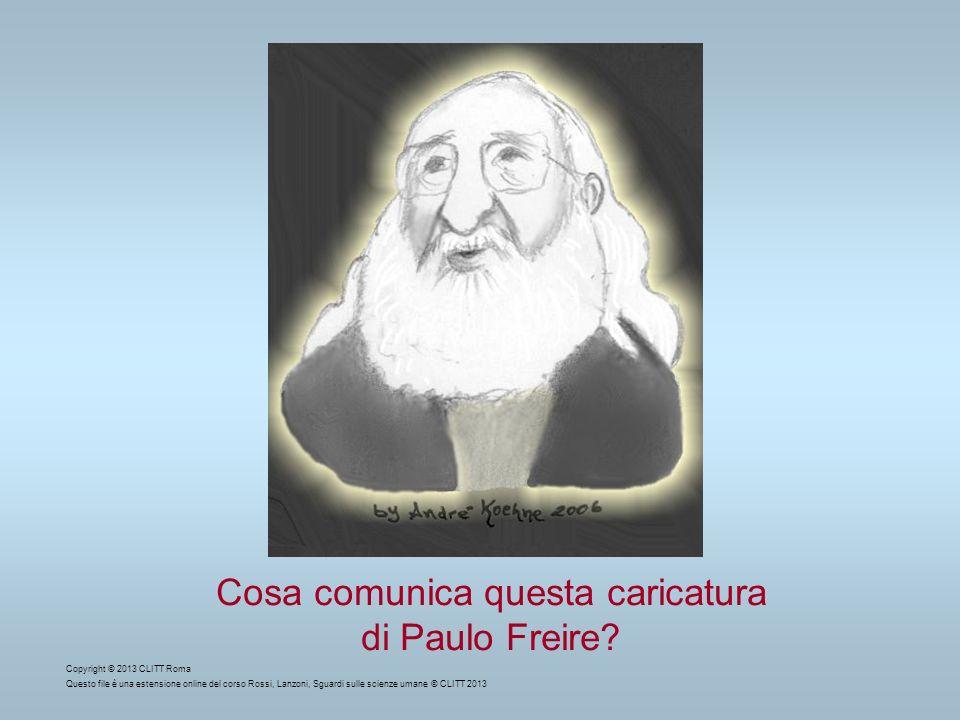 Cosa comunica questa caricatura di Paulo Freire