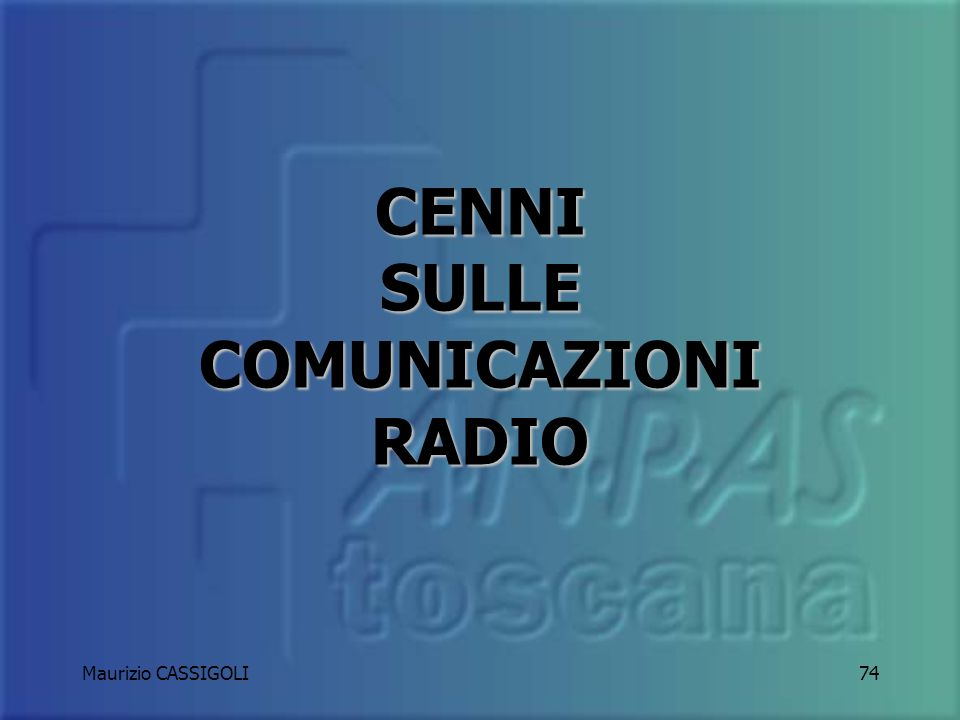 CENNI SULLE COMUNICAZIONI RADIO
