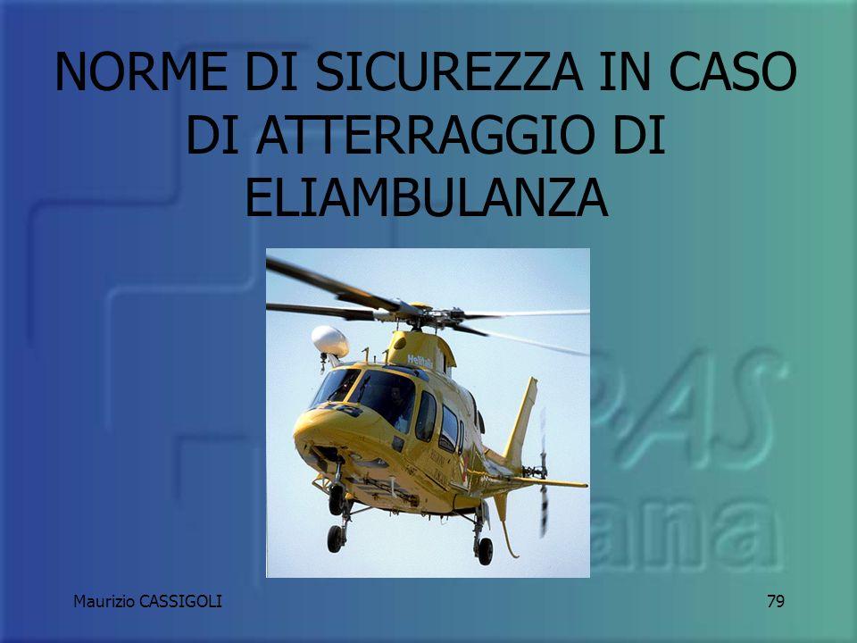 NORME DI SICUREZZA IN CASO DI ATTERRAGGIO DI ELIAMBULANZA