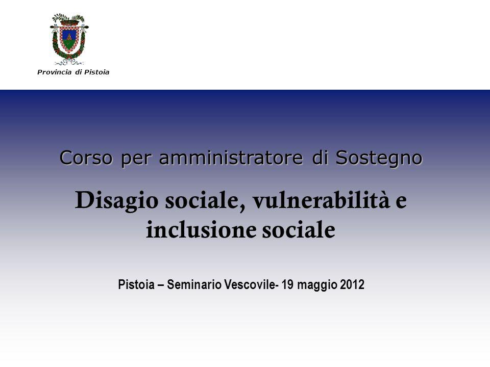 Disagio sociale, vulnerabilità e inclusione sociale