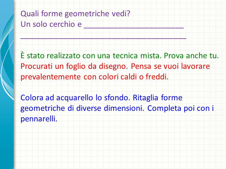 Quali forme geometriche vedi