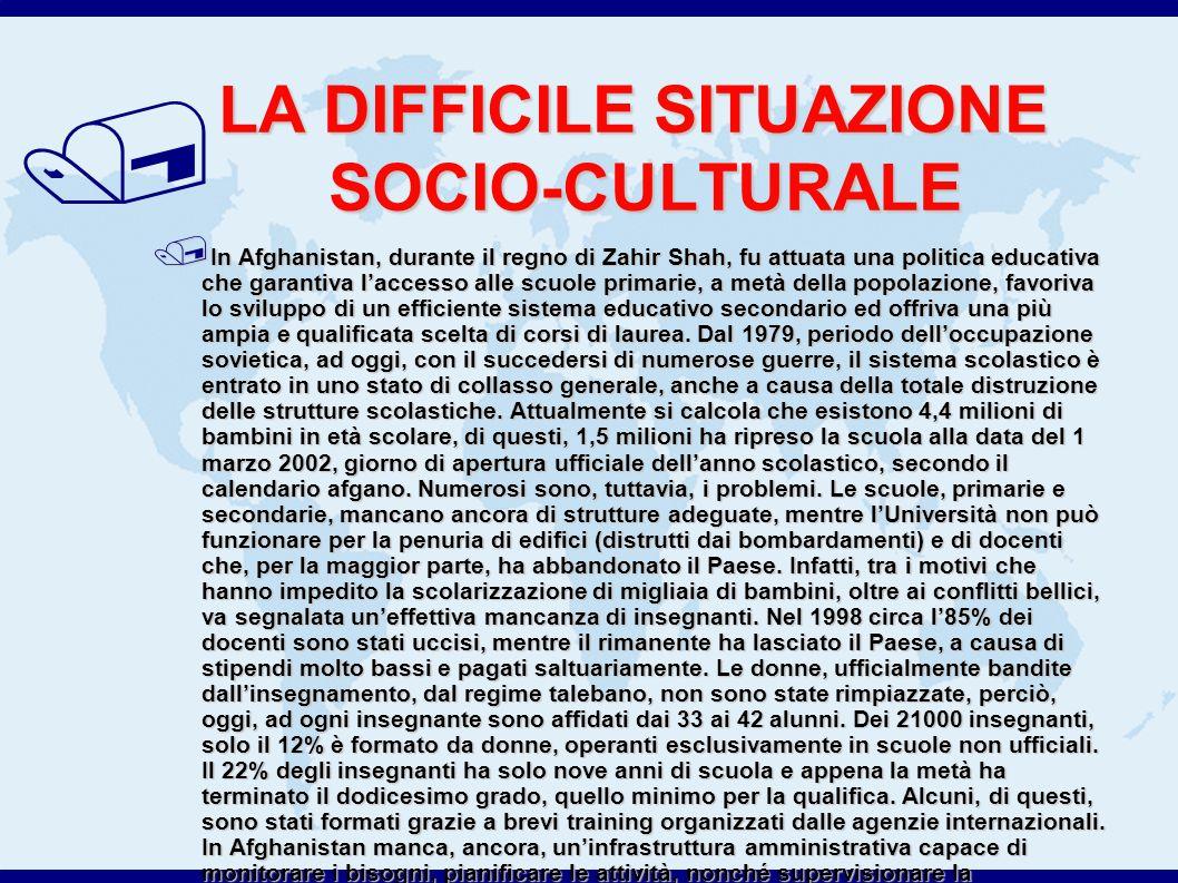 LA DIFFICILE SITUAZIONE SOCIO-CULTURALE