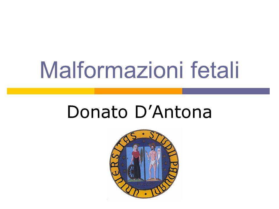 Malformazioni fetali Donato D'Antona