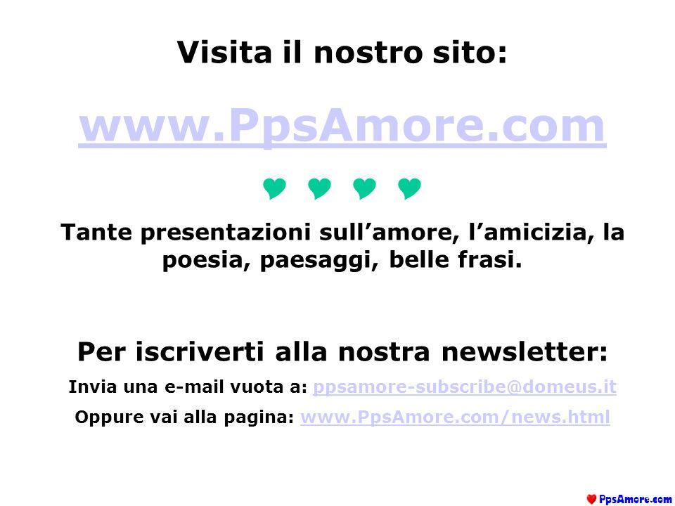 www.PpsAmore.com Visita il nostro sito: Y Y Y Y