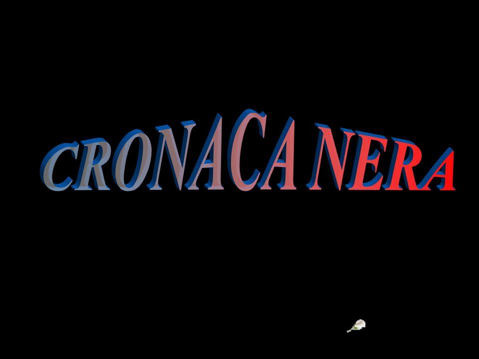 CRONACA NERA