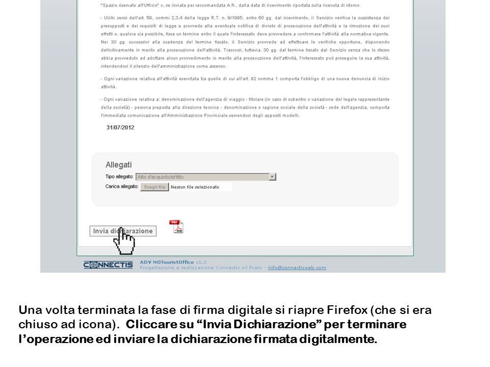 Una volta terminata la fase di firma digitale si riapre Firefox (che si era chiuso ad icona).