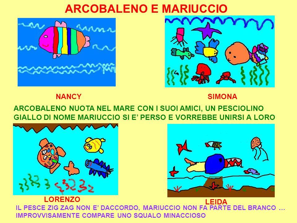 ARCOBALENO E MARIUCCIO