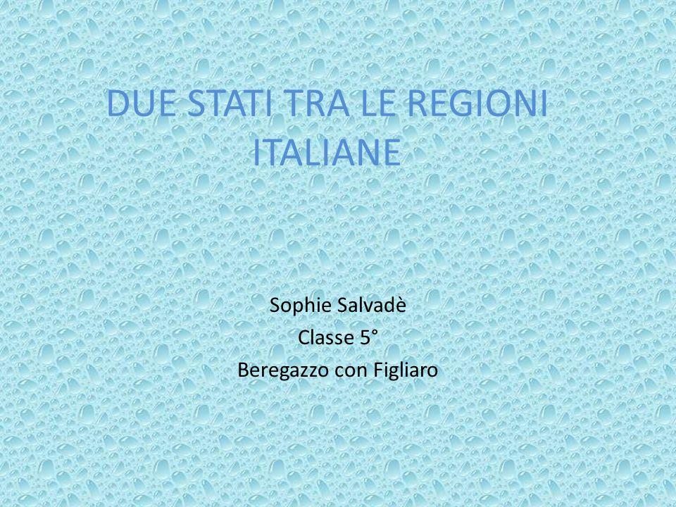 DUE STATI TRA LE REGIONI ITALIANE