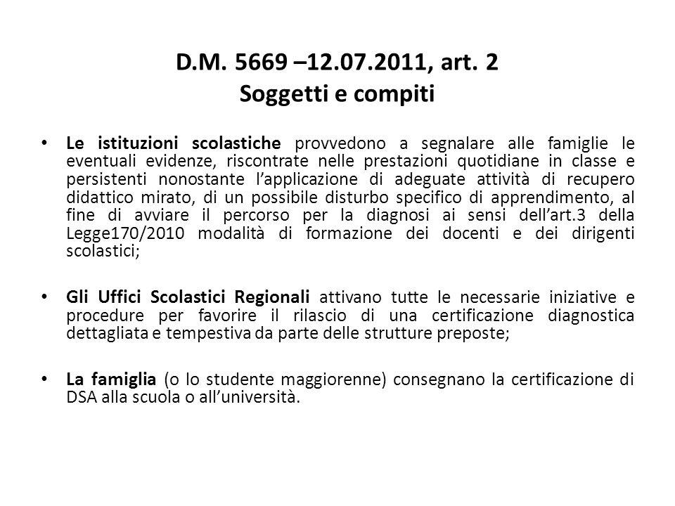 D.M. 5669 –12.07.2011, art. 2 Soggetti e compiti