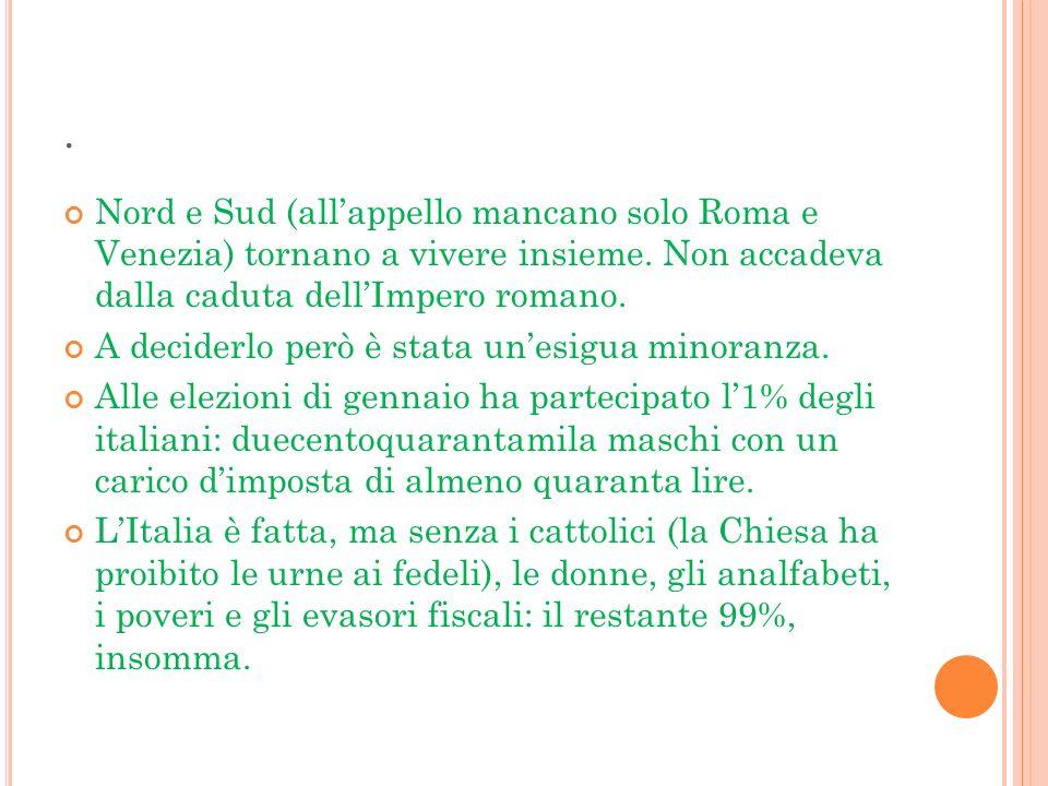 . Nord e Sud (all'appello mancano solo Roma e Venezia) tornano a vivere insieme. Non accadeva dalla caduta dell'Impero romano.