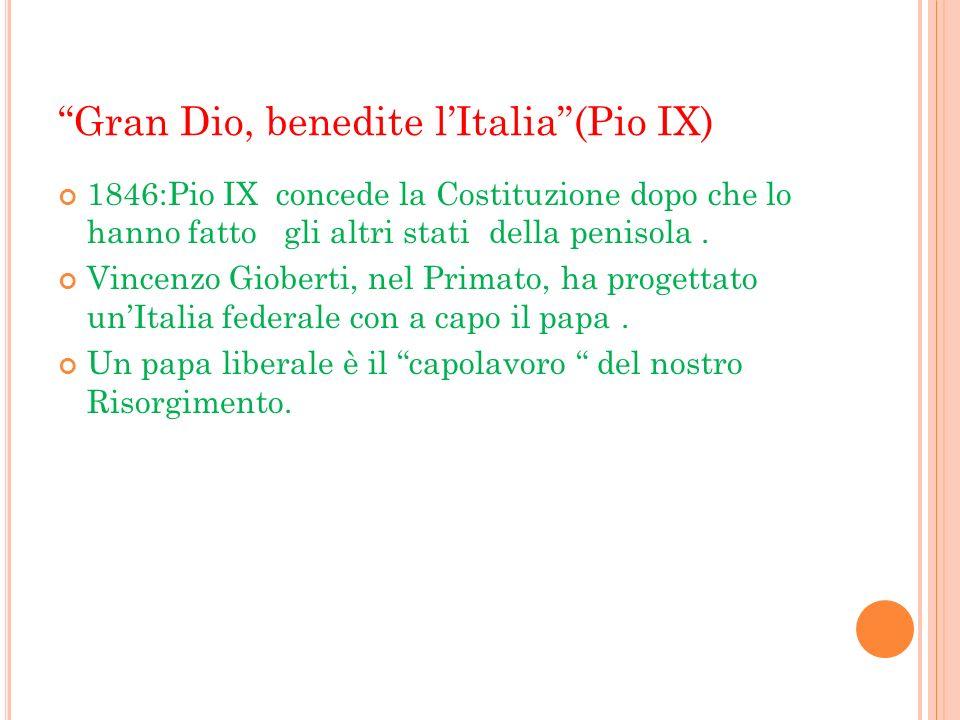 Gran Dio, benedite l'Italia (Pio IX)