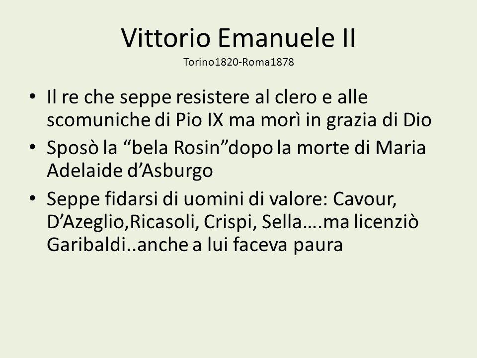 Vittorio Emanuele II Torino1820-Roma1878